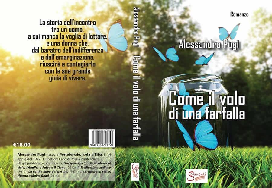 Come il volo di una farfalla - Alessandro Pugi