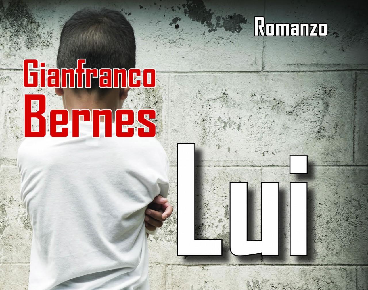 Lui - Gianfranco Bernes