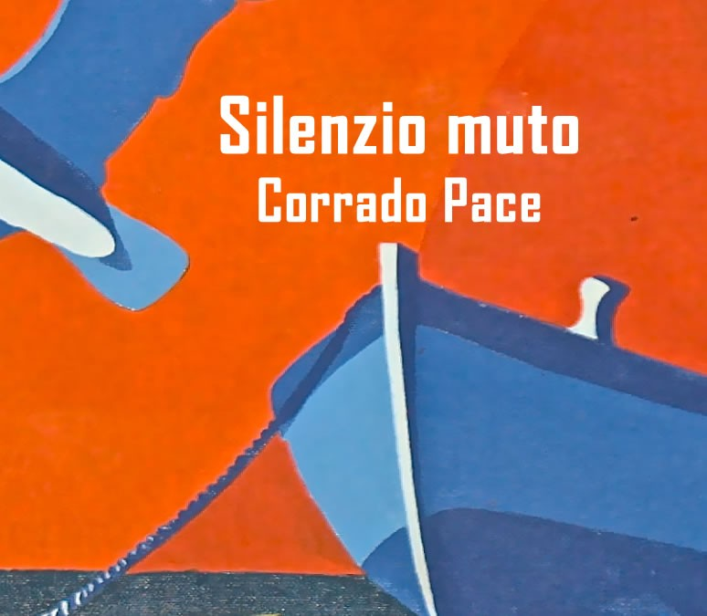 Silenzio muto - Corrado Pace